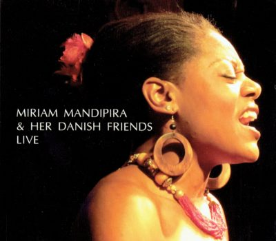 Miriam Mandipira & Her Danish Friends – Live