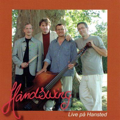 Håndsving – Live på Hansted