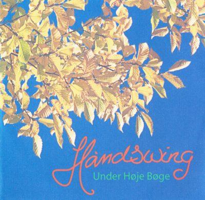 Håndswing – Under Høje Bøge