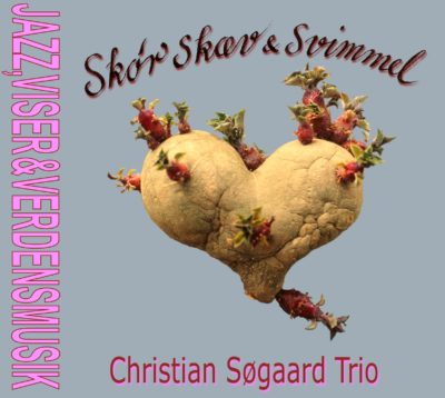 Christian Søgaard Trio – Skør skæv og svimmel