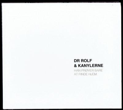 DR ROLF & KANYLERNE – Han prøver bare at finde hjem