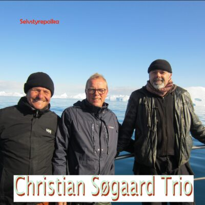 Christian Søgaard Trio – Selvstyrepolka
