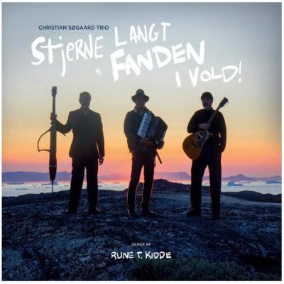 Christian Søgaard Trio – Stjerne Langt Fanden i Vold
