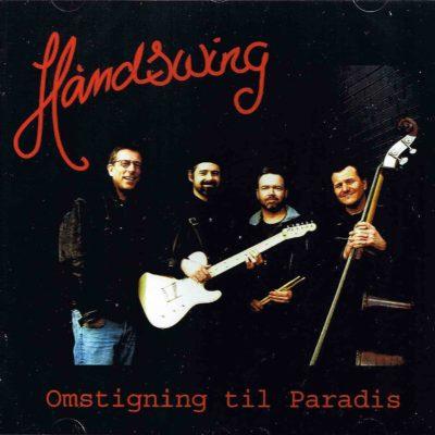 Håndswing – Omstigning til Paradis
